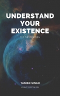UNDERSTAND YOUR EXISTENCE (eBook)