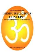 Understanding Hindu Religious Concepts (A Rationalistic Approach) (eBook)
