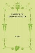 ESSENCE OF BHAGAVAD GITA