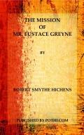 The Mission of Mr.Eustace Greyne