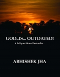 GOD IS OUTDATED