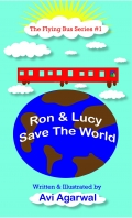 Ron and Lucy Save the World