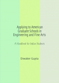 Applying to American Graduate Schools in Engineering and Fine Arts