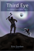 The Omega Cipher Series Vol.1- THIRD EYE