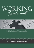 WORKING GOD'S WILL