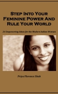 Step Into Your Feminine Power And Rule Your World