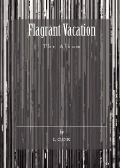 Flagrant Vacation