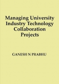 Managing University Industry Technology Collaboration Projects