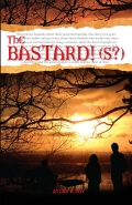 THE BASTARD!(S?)