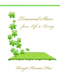 Treasured Slices From Life & Living