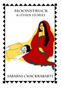 Moonstruck and Other Stories